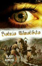 SATRIA WILWATIKTA by Ray_Amur