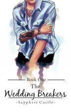 The Wedding Breakers |l.t  au|  by SaphCastlexx