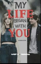 my life began with you by DINAa_150