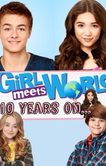 Girl meets world - 10 years on...