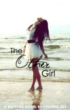 (MOMENTARILY ON HOLD) The Other Girl (Harry Styles) by Ceanna_Jay