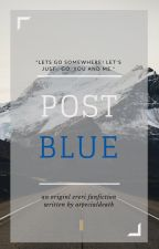 Post Blue. //Shingeki No Kyojin Fanfiction// by aspecialdeath
