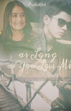 AS LONG AS YOU LOVE ME by cjdlvne