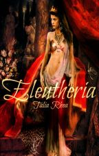 Eleutheria by Talia_Rhea