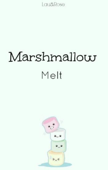 Marshmallow melt (#6)