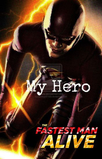 My Hero (The Flash/Barry Allen)