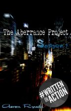 The Aberrance Project Season.1 by AaronRyuchi