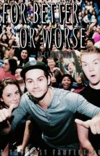 For Better or Worse (TMR cast fanfic) by crankynewt