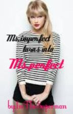 """Ms.imperfect turns into Ms.perfect """"[one shot] by ImTheSuperman"""