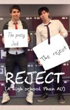 Reject (high school phan au) by freckle-frackle