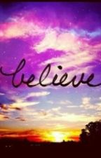 Believe by Bella_MMartinez
