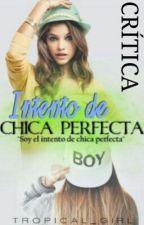 Intento de chica perfecta - Crítica by celia_beneytez
