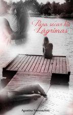 Para secar tus Lágrimas by AAFranceschini