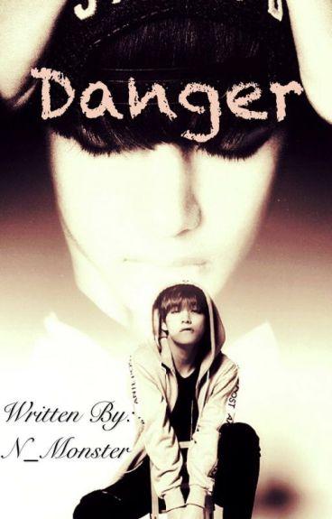 Danger - (V fanfic / BTS) [Completed]