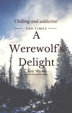 A Werewolf's Delight (Lesbian Story) by Alec_Winters