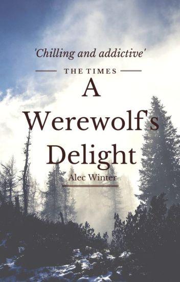 A Werewolf's Delight (Lesbian Story)