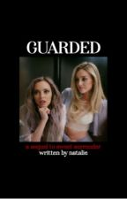 ❝guarded.❞ ↠ jerrie thirlwards (sequel to s.s.) by crybabyjerrie