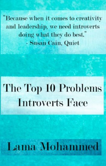 The Top 10 Problems Introverts Face