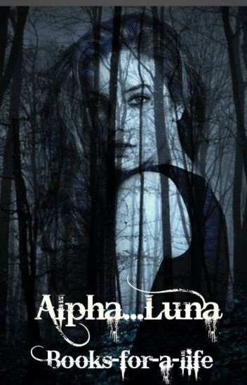 Alpha...Luna