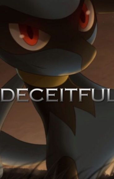 Deceitful (Pokemon Watty Awards 2015 Third Place Winner!)