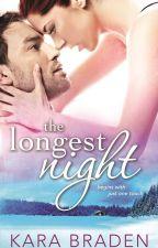 The Longest Night by KaraBraden