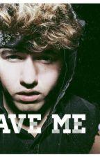 save me (jc caylen fanfic) by callmecaylen