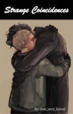 Strange Coincidences: Johnlock AU by Just_Very_Bored