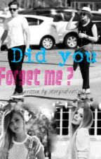 Did you Forget me? by storysaboutlove1