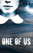 """One of us (vervolg op """"One of them"""") by Ofie_x"""