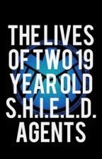The Lives of Two 19 Year Old S.H.I.E.L.D. Agents by AnaiyaDominique