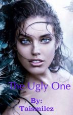 The Ugly One by Taismilez