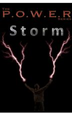 The POWER Series - Storm (PAUSED - probably not ever gonna finish) by Bartholomew01