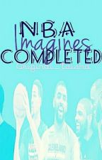 NBA Imagines(COMPLETED) by Original_Taisha