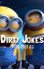 Dirty Jokes by Dem6Mofos
