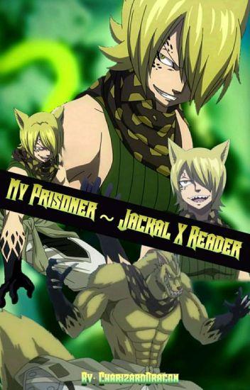 My Prisoner ~ Jackal x Reader