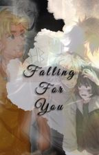 Falling For You by thisfanboylife