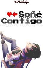 Soñé Contigo (CDM) ~EDITANDO~ by Gi_Everett