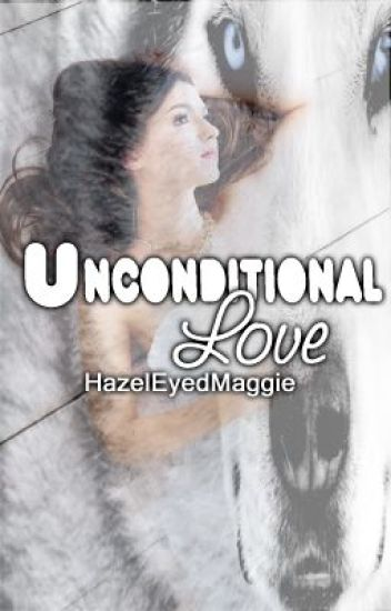 Unconditional Love (Editing)