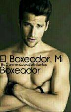 El Boxeador, Mi Boxeador. by CarmenLuciaSoto