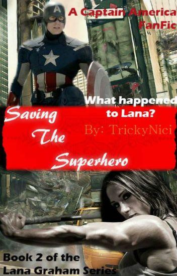 Saving the Superhero (Captain America Fanfic)
