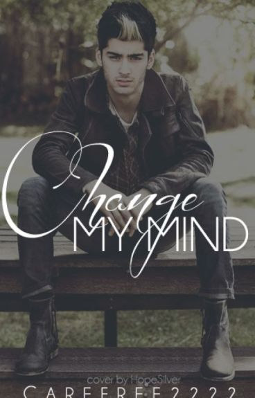 Change My Mind ➸ One Direction by Carefree2222