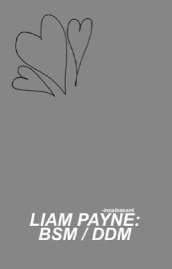 Liam Payne: BSM/DDM