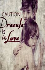 Caution: Dracula is Inlove by imChelal