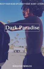 Dark Paradise  Royce  [DISCONTINUED BECAUSE TRASH] by DedicatedlyMindless
