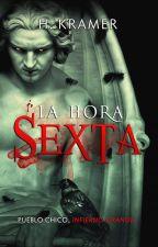 La Hora Sexta by HKramer