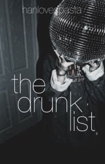 The Drunk List [Gratsu]