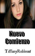 Nuevo Comienzo ✅ by TiffanyRobles16