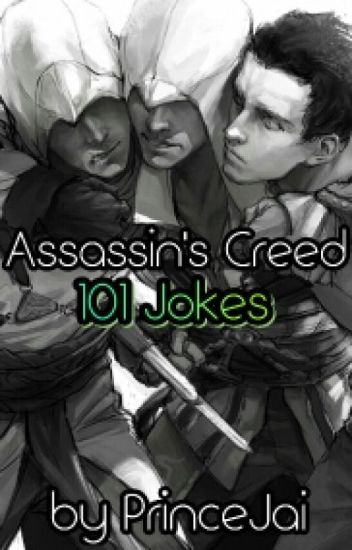Assassin's Creed 101 Jokes