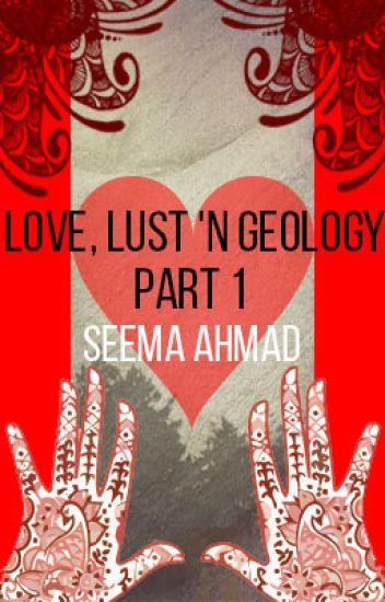 Love, Lust 'n Geology