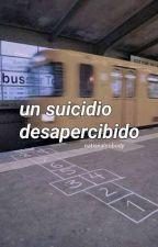Un suicidio desapercibido. by violawyndhamsth